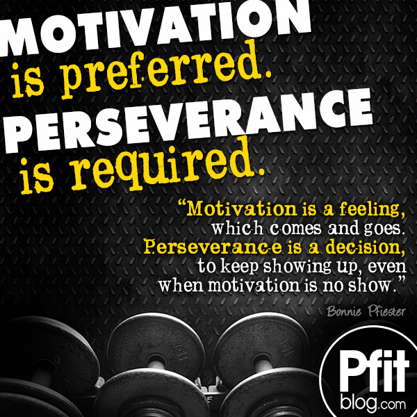 Stay Fit Motivation Quotes: 5 Ways To Stay Motivated » PfitBlog
